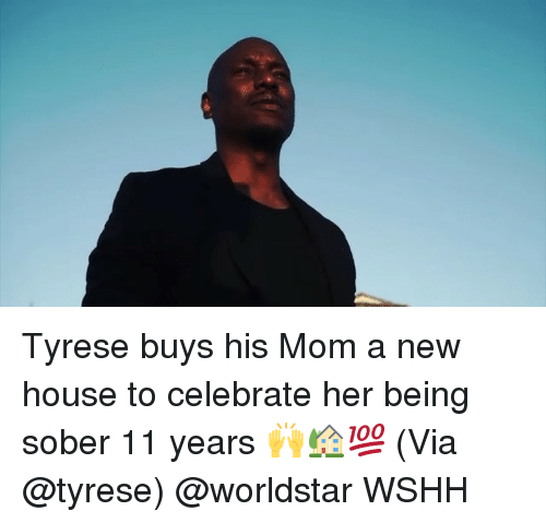 Tyrese: Tyrese buys his Mom a new house to celebrate her being sober 11 years 🙌🏡💯 (Via @tyrese) @worldstar WSHH