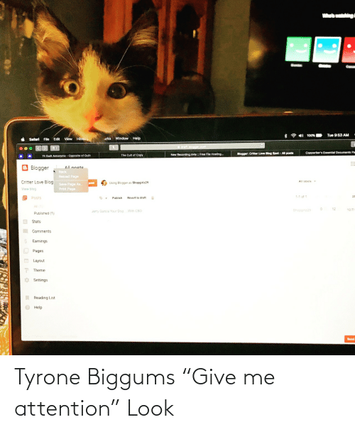 """tyrone: Tyrone Biggums """"Give me attention"""" Look"""