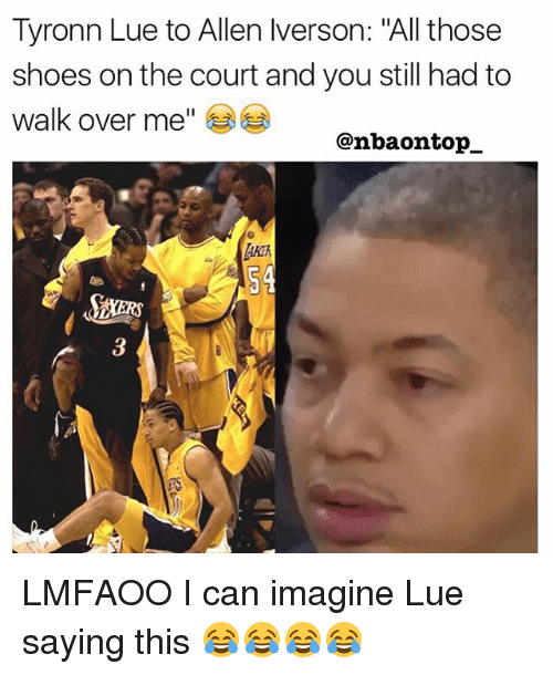 """Tyronn Lue: Tyronn Lue to Allen lverson: """"All those  shoes on the court and you still had to  walk over me  @nbaon top. LMFAOO I can imagine Lue saying this 😂😂😂😂"""