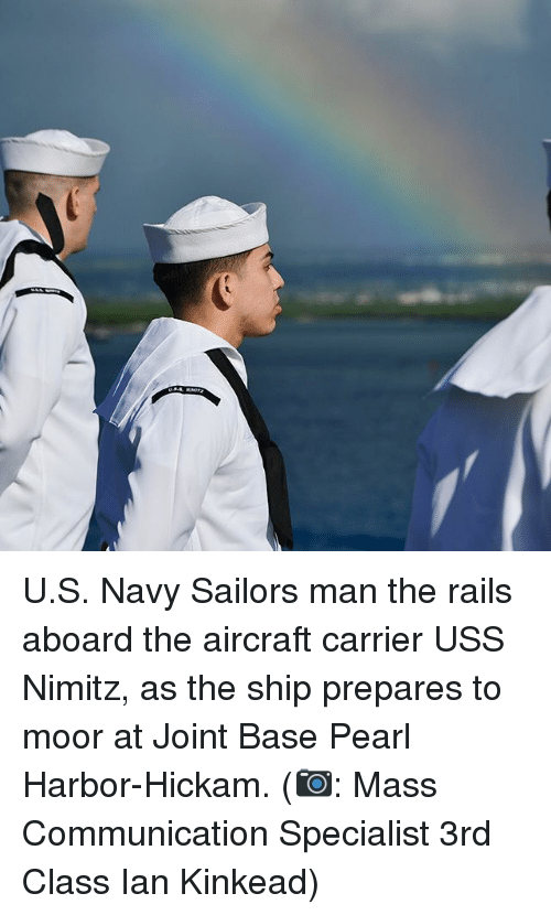 uss: U.S. Navy Sailors man the rails aboard the aircraft carrier USS Nimitz, as the ship prepares to moor at Joint Base Pearl Harbor-Hickam. (📷: Mass Communication Specialist 3rd Class Ian Kinkead)
