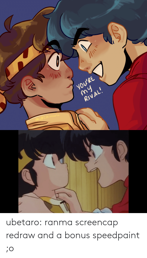 opaque: ubetaro: ranma screencap redraw and a bonus speedpaint ;o