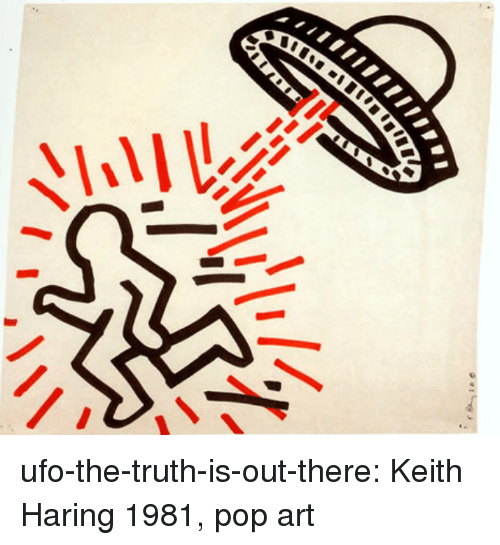 Pop, Target, and Tumblr: ufo-the-truth-is-out-there:  Keith Haring 1981, pop art