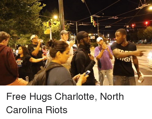 Memes, Riot, and Charlotte: UGS Free Hugs Charlotte, North Carolina Riots