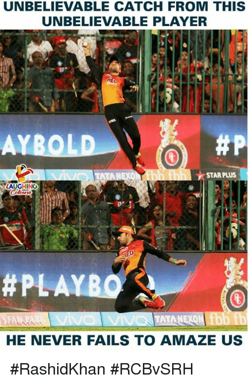 Star, Never, and Indianpeoplefacebook: UNBELIEVABLE CATCH FROM THIS  UNBELIEVABLE PLAYER  STAR PLUS  LAUGHING  HE NEVER FAILS TO AMAZE US #RashidKhan #RCBvSRH