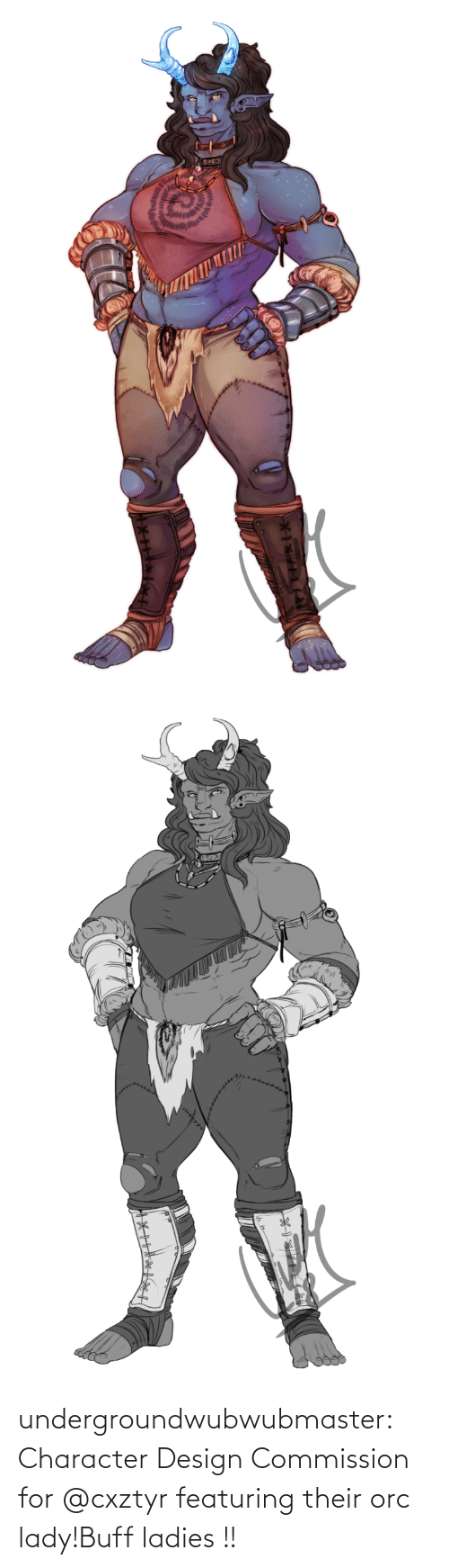 orc: undergroundwubwubmaster:  Character Design Commission for @cxztyr featuring their orc lady!Buff ladies !!