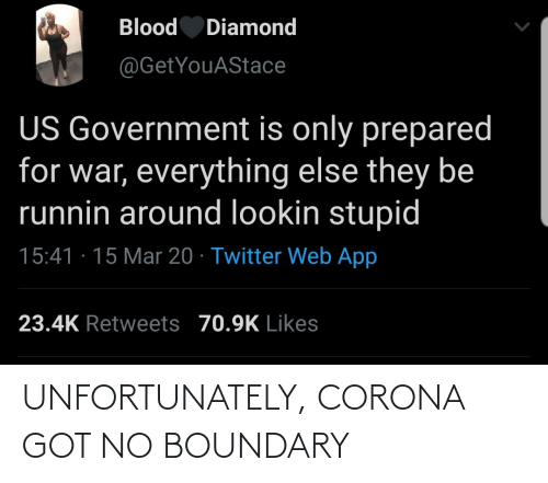 unfortunately: UNFORTUNATELY, CORONA GOT NO BOUNDARY