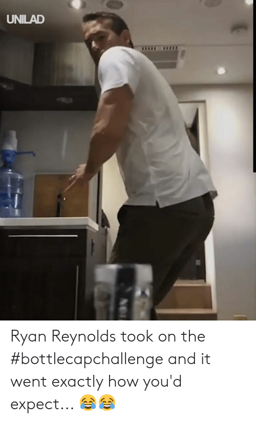 Dank, Ryan Reynolds, and 🤖: UNILAD Ryan Reynolds took on the #bottlecapchallenge and it went exactly how you'd expect... 😂😂