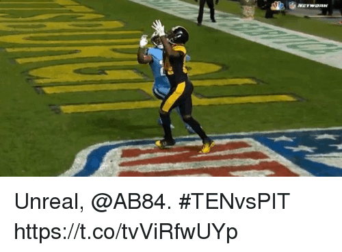 Memes, 🤖, and Unreal: Unreal, @AB84.  #TENvsPIT https://t.co/tvViRfwUYp