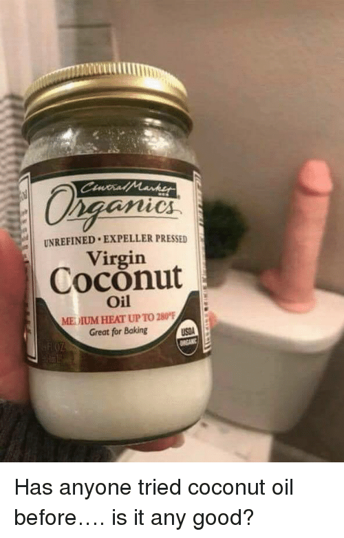 Virgin, Coconut Oil, and Good: UNREFINED EXPELLER PRESSED  Virgin  Coconut  Oil  MEDIUM HEAT UP TO 280°  Great for Baking <p>Has anyone tried coconut oil before…. is it any good?</p>