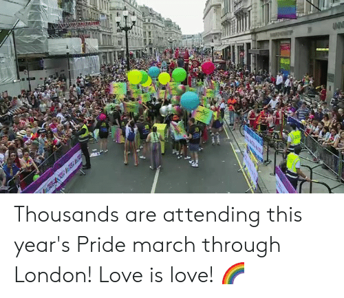 Dank, Love, and London: UNV Thousands are attending this year's Pride march through London! Love is love! 🌈