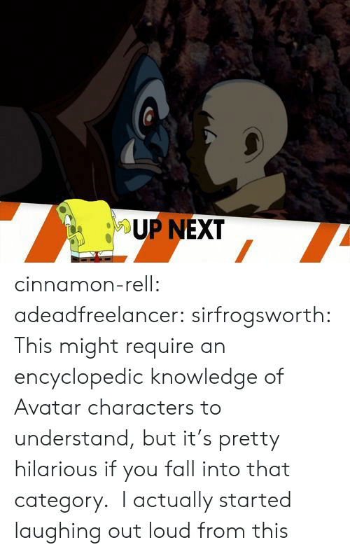 Fall, Target, and Tumblr: UP NEXT cinnamon-rell:  adeadfreelancer:   sirfrogsworth: This might require an encyclopedic knowledge of Avatar characters to understand, but it's pretty hilarious if you fall into that category.  I actually started laughing out loud from this