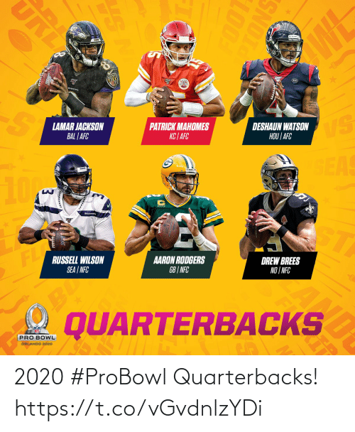 lamar: URI  WL  RAVENS  LAMAR JACKSON  BAL | AFC  PATRICK MAHOMES  KC | AFC  DESHAUN WATSON  HOU | AFC  VS  SEAS  10M  SEAHAW  ST  FL  RUSSELL WILSON  SEA | NFC  AARON RODGERS  GB | NFC  DREW BREES  NO | NFC  BU  QUARTERBACKS  PRO BOWL  ORLANDO 2020  SNOTO  100T  RE  AL 2020 #ProBowl Quarterbacks! https://t.co/vGvdnlzYDi