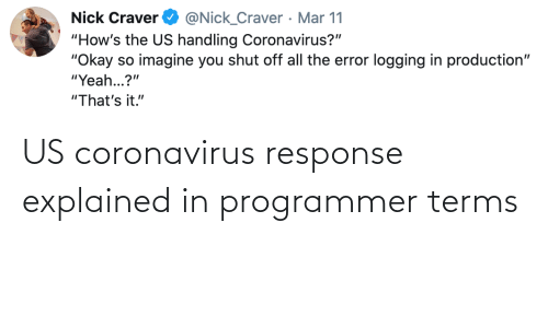 Programmer, Response, and Explained: US coronavirus response explained in programmer terms
