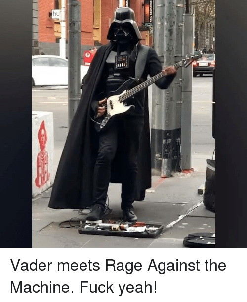 rage against the machine: Vader meets Rage Against the Machine. Fuck yeah!