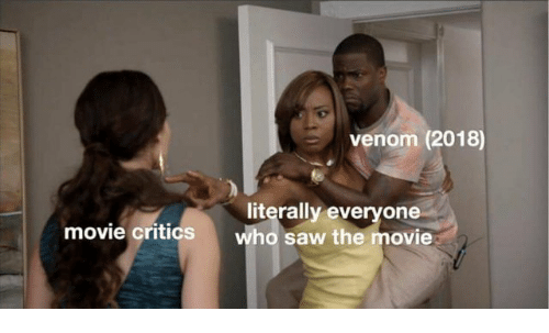 Saw, Movie, and Venom: venom (2018)  literally everyone  who saw the movie  movie critics
