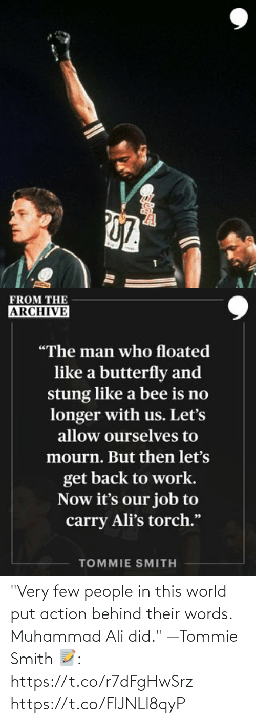 """Ali: """"Very few people in this world put action behind their words. Muhammad Ali did."""" —Tommie Smith   📝: https://t.co/r7dFgHwSrz https://t.co/FlJNLl8qyP"""