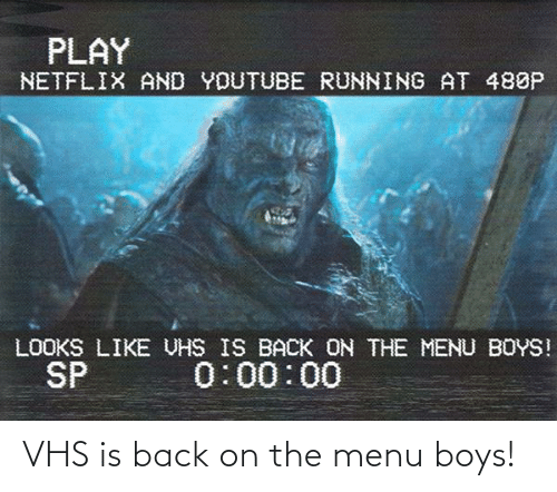 On The Menu: VHS is back on the menu boys!
