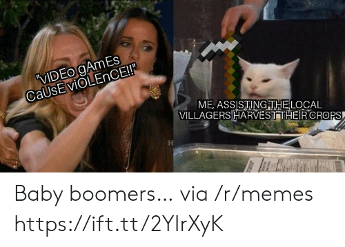baby boomers: VIDEO gAmEs  CaUsEviOLEnCE!  ME, ASSISTINGITHELOCAL  VILLAGERSHARVESITHEIRCROPS Baby boomers… via /r/memes https://ift.tt/2YIrXyK