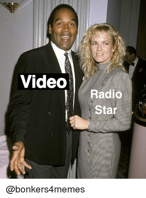 radio star: Video  Radio  Star @bonkers4memes