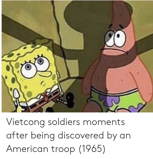 troop: Vietcong soldiers moments after being discovered by an American troop (1965)