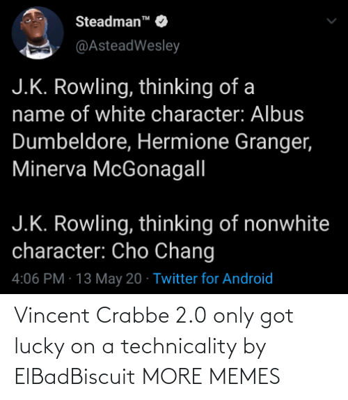 On A: Vincent Crabbe 2.0 only got lucky on a technicality by ElBadBiscuit MORE MEMES