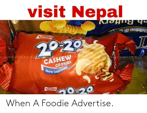 sto: visit Nepal  ch Buttery  Peliaious & Crishu  PARLE  20-20  JL  Taittoo sto  CASHEW  COOKIES  New Improved  PARLE When A Foodie Advertise.