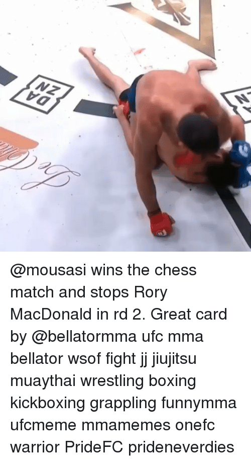 Boxing, Memes, and Ufc: VO @mousasi wins the chess match and stops Rory MacDonald in rd 2. Great card by @bellatormma ufc mma bellator wsof fight jj jiujitsu muaythai wrestling boxing kickboxing grappling funnymma ufcmeme mmamemes onefc warrior PrideFC prideneverdies