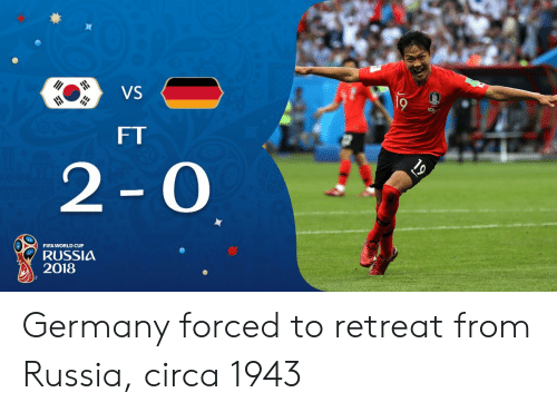 Fifa, World Cup, and Fifa World Cup: VS  FT  2-O  FIFA WORLD CUP  RUSSIA  2018 Germany forced to retreat from Russia, circa 1943
