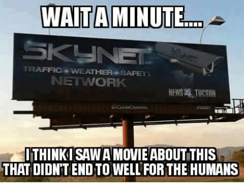 Tucson: WAITAMINUTE  TRAFFIC WEATHER SAFE  NETWORK  NEWS . TUCSON  14001  ITHINKI SAW A MOVIE ABOUT THIS  THAT DIDN'T END TO WELL FORTHE HUMANS