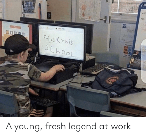 Fresh, School, and Work: WAL  ALF  Perf  FucKThis  SchooL  Aendana A young, fresh legend at work
