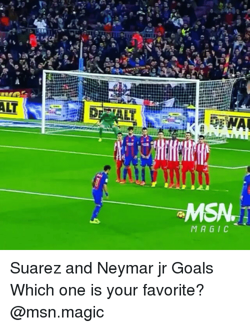 Msã±: WAL  MSA.  MAGIC Suarez and Neymar jr Goals Which one is your favorite? @msn.magic
