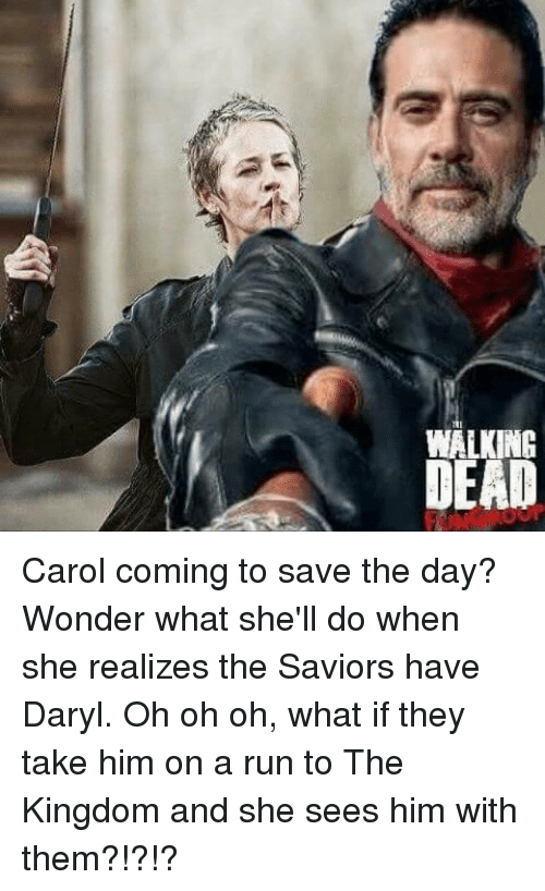 walking dead carol coming to save the day wonder what 6037374 ✅ 25 best memes about the walking dead carol the walking dead,Carol Meme Walking Dead
