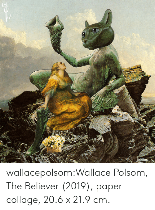 Tumblr, Blog, and Collage: wallacepolsom:Wallace Polsom, The Believer (2019), paper collage, 20.6 x 21.9 cm.