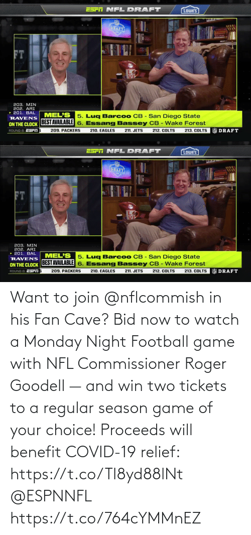 Roger: Want to join @nflcommish in his Fan Cave?  Bid now to watch a Monday Night Football game with NFL Commissioner Roger Goodell — and win two tickets to a regular season game of your choice!  Proceeds will benefit COVID-19 relief: https://t.co/TI8yd88lNt @ESPNNFL https://t.co/764cYMMnEZ