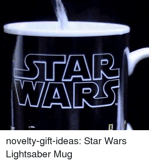 Click, Lightsaber, and Star Wars: WARS novelty-gift-ideas:  Star Wars Lightsaber Mug