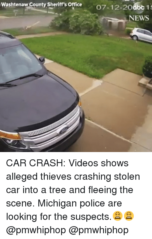 Car Crashing: Washtenaw County Sheriff's Office  07-12-20  NEWS CAR CRASH: Videos shows alleged thieves crashing stolen car into a tree and fleeing the scene. Michigan police are looking for the suspects.😩😩 @pmwhiphop @pmwhiphop