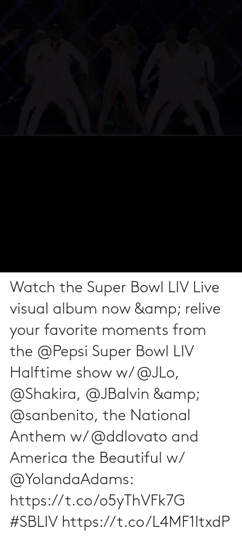 amp: Watch the Super Bowl LIV Live visual album now & relive your favorite moments from the @Pepsi Super Bowl LIV Halftime show w/ @JLo, @Shakira, @JBalvin & @sanbenito, the National Anthem w/ @ddlovato and America the Beautiful w/ @YolandaAdams: https://t.co/o5yThVFk7G #SBLIV https://t.co/L4MF1ItxdP