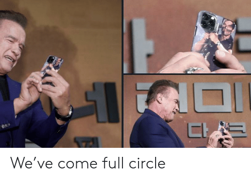 Full, Circle, and  Come: We've come full circle