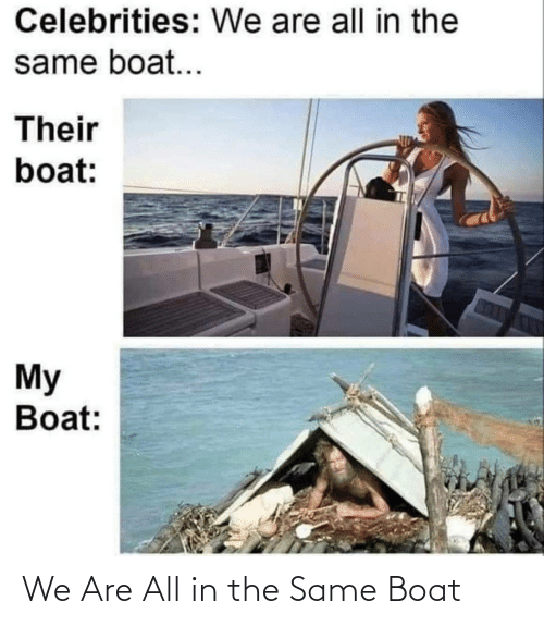 Boat: We Are All in the Same Boat