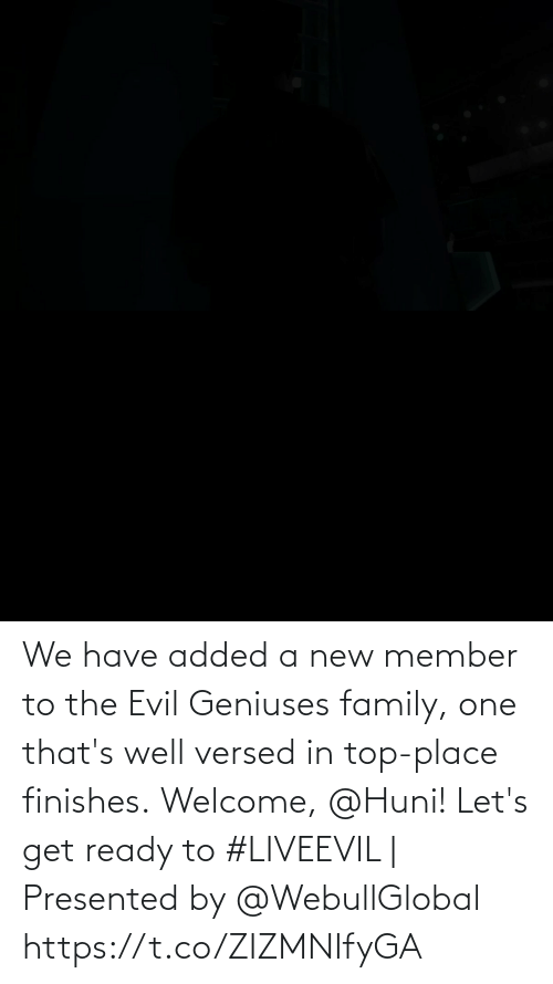 We Have: We have added a new member to the Evil Geniuses family, one that's well versed in top-place finishes.  Welcome, @Huni!   Let's get ready to #LIVEEVIL   Presented by @WebullGlobal https://t.co/ZIZMNIfyGA