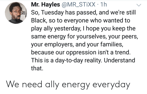 Ally: We need ally energy everyday