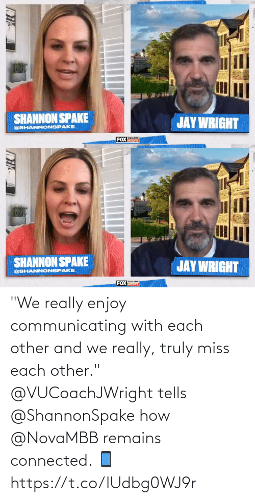 """Connected: """"We really enjoy communicating with each other and we really, truly miss each other.""""  @VUCoachJWright tells @ShannonSpake how @NovaMBB remains connected. 📱 https://t.co/lUdbg0WJ9r"""