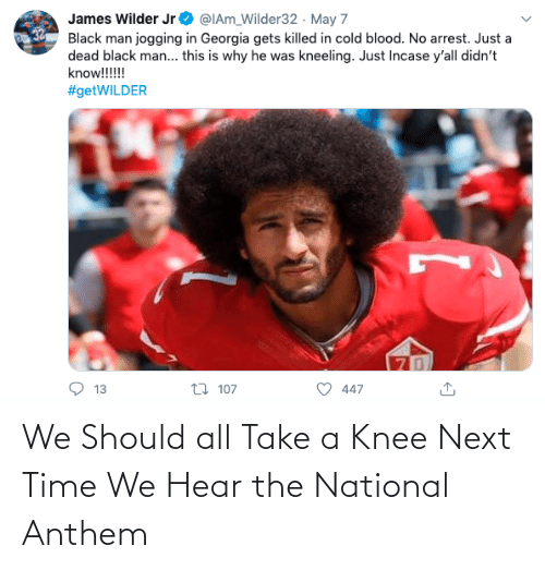 National: We Should all Take a Knee Next Time We Hear the National Anthem