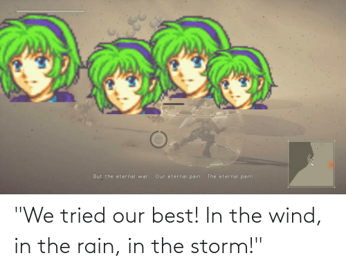 """storm: """"We tried our best! In the wind, in the rain, in the storm!"""""""