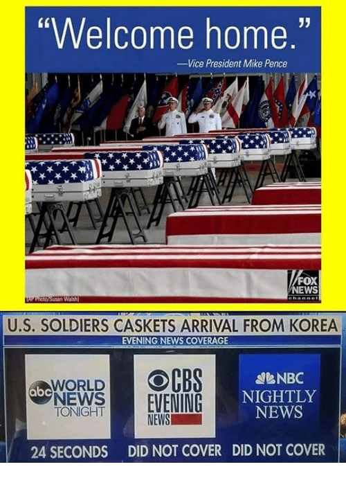 """Abc, News, and Soldiers: Welcome home.""""  Vice President Mike Pence  FOX  EWS  U.S. SOLDIERS CASKETS ARRIVAL FROM KOREA  EVENING NEWS COVERAGE  OCBS  eNBC  NIGHTLY  NEWS  WORLD  abc  NEWS 