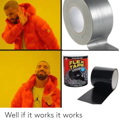 If It: Well if it works it works
