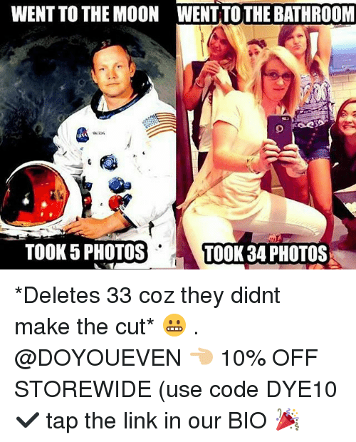 Gym, Link, and Moon: WENT TO THE MOON WENT TOTHE BATHROOM  TOOK 5 PHOTOST  TOOK 34 PHOTOS *Deletes 33 coz they didnt make the cut* 😬 . @DOYOUEVEN 👈🏼 10% OFF STOREWIDE (use code DYE10 ✔️ tap the link in our BIO 🎉