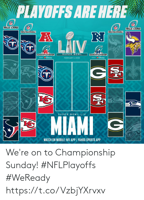 Championship: We're on to Championship Sunday!  #NFLPlayoffs #WeReady https://t.co/VzbjYXrvxv