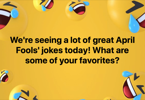 April Fools: We're seeing a lot of great April  Fools' jokes today! What are  some of your favorites?