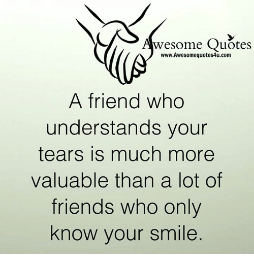 wesome quotes awesomequotesucom a friend who understands your